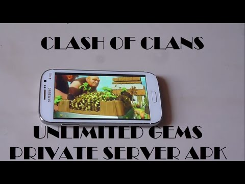 Clash Of Clans Unlimited Gems Private Server Apk [2015] [HACK]  [100% Working]